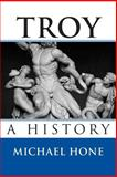 Troy, Michael Hone, 1494384744