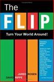 The Flip, Jared Rosen and David Rippe, 1571744746