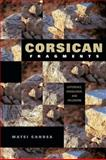 Corsican Fragments : Difference, Knowledge, and Fieldwork, Candea, Matei, 0253354749