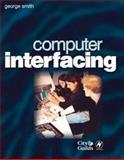 Computer Interfacing, Smith, George, 0750644745