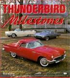 Thunderbird Milestones, Mike Mueller, 0760304742
