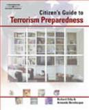 A Citizen's Guide to Terrorism Preparedness 9781401814748