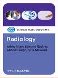 Radiology, Shaw, Ashley and Godfrey, Edmund, 1405184744