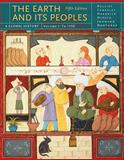 The Earth and Its Peoples Vol. 1 : A Global History, Bulliet, Richard and Crossley, Pamela, 1439084742