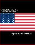Department of Defense Weapons, Department Defense, 1484084748