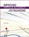 Improving Speed and Accuracy in Keyboarding + Access Card Package, Ober, Scot, 0077804740