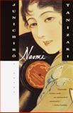 Naomi, Junichiro Tanizaki, 0375724745