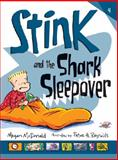 Stink and the Shark Sleepover, Megan McDonald, 076366474X