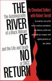 The River of No Return : The Autobiography of a Black Militant and the Life and Death of SNCC, Sellers, Cleveland and Terrell, Robert, 087805474X