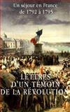 Lettres d'un Témoin de la Révolution Française, Anonyme, 1497324742