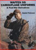 Waffen-SS : Camouflage Uniforms and Post-War Derivatives, Peterson, Daniel, 1861264747