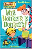 Mrs. Yonkers Is Bonkers!, Dan Gutman, 0061234753