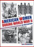 American Women During World War II, Doris Weatherford, 0415994756