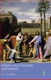 Ethics and the New Testament, Houlden and Houlden, J. L., 0567084752