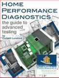 Home Performance Diagnostics, Corbett Lunsford, 0615594751