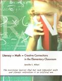 Literacy + Math = Creative Connections in the Elementary Classroom, Altieri, Jennifer L., 0872074757