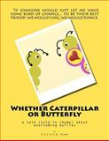 Whether Caterpillar or Butterfly, A. S. E. G. C. N. Germany, 1468124757