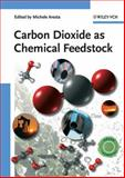 Carbon Dioxide as Chemical Feedstock, , 3527324755