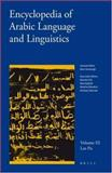 Encyclopedia of Arabic Language and Linguistics, , 9004144757