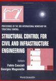 Structural Control for Civil and Infrastructure Engineering 9789810244750