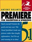Premiere 5.1 for Macintosh and Windows, Bolante, Antony, 0201354756