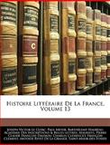Histoire Littéraire de la France, Joseph Victor Le Clerc and Paul Meyer, 1143534751