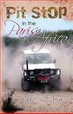 Pit Stop in the Paris of Africa, Julie Dargis, 147764475X