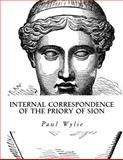 Internal Correspondence of the Priory of Sion, Paul Wylie, 1499734751