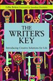 The Writer's Key : Creative Solutions for Life, Bolton, Gillie, 1849054754