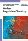 Modern Terpyridine Chemistry, Schubert, Ulrich S. and Newkome, George R., 352731475X