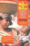 A World of Babies : Imagined Childcare Guides for Seven Societies, DeLoache, Judy S. and Gottlieb, Alma, 0521664756