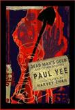 Dead Man's Gold and Other Stories, Paul Yee, 0888994753