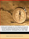 212th Anniversary of the Indian Attack on Hatfield, and Field-Day of the Pocumtuck Valley Memorial Association, at Hatfield, Massachusetts, Thursday, Chester M.  [ [Barton, 1149254750