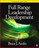Full Range Leadership Development, Avolio, Bruce J., 1412974755