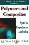 Polymers and Composites : Synthesis, Properties, and Applications, Pethrick, R. A. and Zaikov, Gennadii Efremovich, 1600214754