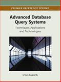 Advanced Database Query Systems : Techniques, Applications and Technologies, Li Yan, 160960475X