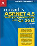 Murach's ASP. NET 4. 5 Web Programming with C# 2012, Delamater, Mary and Boehm, Anne, 1890774758