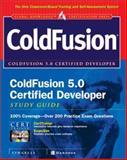ColdFusion 5.0 Certified Developer Study Guide, Syngress Media, Inc. Staff, 0072194758
