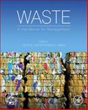 Waste : A Handbook for Management, , 0123814758