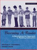 Becoming a Reader : A Developmental Approach to Reading Instruction, MyLabSchool Edition, O'Donnell, Michael P. and Wood, Margo, 0205464750