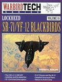 Lockheed SR-71/YF-12 Blackbirds, Jenkins, Dennis R., 0933424752