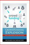 Crowdfunding Explosion, Richard Encarnacion, 1492164755