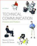 Technical Communication : Process and Product, Gerson, Steven and Gerson, Sharon J., 0136154751
