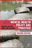 Mental Health Policy and Practice, Lester, Helen and Glasby, John, 0230584756