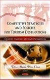 Competitive Strategies and Policies for Tourism Destinations : Quality, Innovation and Promotion, Díaz Pérez, Flora María, 1608764753