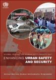 Enhancing Urban Safety and Security : Global Report on Human Settlements 2007, Un-Habitat, 1844074757