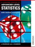 A Concise Course in A-Level Statistics with Worked Examples, Crawshaw, Janet and Chambers, Joan Sybil, 074875475X