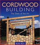 Cordwood Building, Rob Roy, 0865714754
