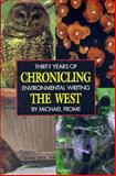 Chronicling the West, Michael Frome, 0898864755