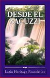 Desde el Yacuzzi, Latin Heritage Foundation, 0983524750